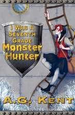 I Was a Seventh Grade Monster Hunter (the Stoker Legacy Book 1):  Gods of War