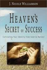 Heaven's Secret of Success
