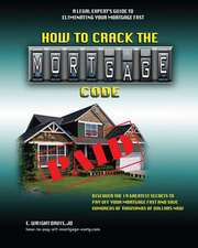 How to Crack the Mortgage Code