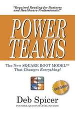 Power Teams the New Square Root Modeltm That Changes Everything!