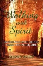 Walking with Spirit