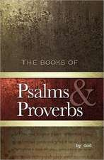 Psalms and Proverbs:  A Collection of Poems