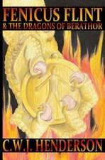 Fenicus Flint & the Dragons of Berathor
