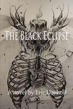 The Black Eclipse