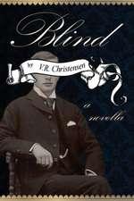 Blind:  A Novella