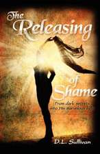 The Releasing of Shame