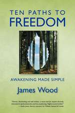 Ten Paths to Freedom