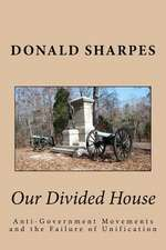 Our Divided House