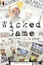 Wicked Game a Novel