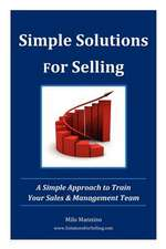 Simple Solutions for Selling