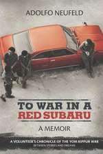 To War in a Red Subaru