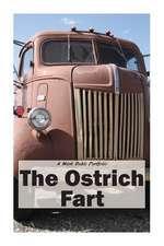 The Ostrich Fart