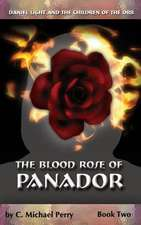 The Blood Rose of Panador