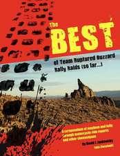 The Best of Team Ruptured Buzzard Rally Raids (So Far...)