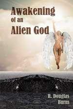 Awakening of an Alien God