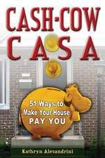 Cash Cow Casa