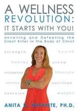 A Wellness Revolution