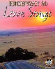 Highway 20 Love Songs:  Tales of Mystery, Suspense & Terror