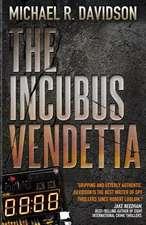 The Incubus Vendetta