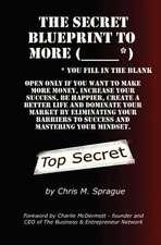 The Secret Blueprint to More (_____*)