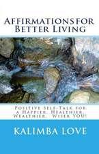 Affirmations for Better Living
