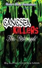 Gangsta Killers
