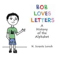 Bob Loves Letters