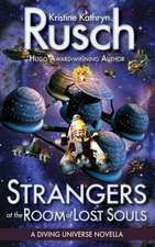 Strangers at the Room of Lost Souls:  A Diving Universe Novella