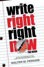 Write Right - Right Now - The Book