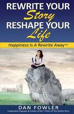 Rewrite Your Story, Reshape Your Life