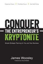 Conquer the Entrepreneur's Kryptonite