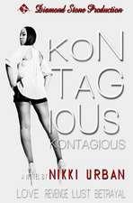 Kontagious:  A Memoir