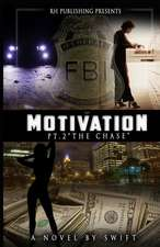 Motivation Part 2