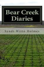 Bear Creek Diaries
