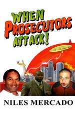 When Prosecutors Attack!