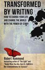 Transformed by Writing