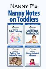 Nanny Notes on Toddlers