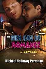 Men Can Do Romance:  A Novella