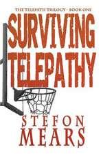 Surviving Telepathy