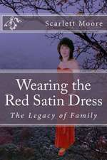 Wearing the Red Satin Dress