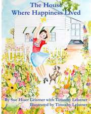 The House Where Happiness Lived