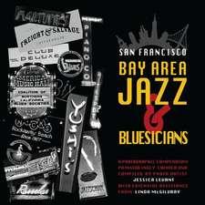 San Francisco Bay Area Jazz and Bluesicians