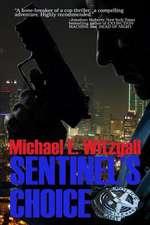 Sentinel's Choice