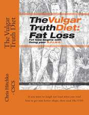 The Vulgar Truth Diet
