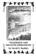 Wilderness and Disaster Emergencies