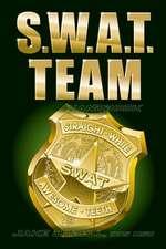 S.W.A.T. Team Handbook