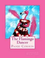 The Flamingo Dancer