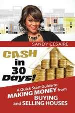 Cash in 30 Days!