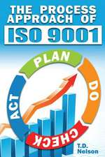 The Process Approach of ISO 9001