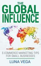 The Global Influence